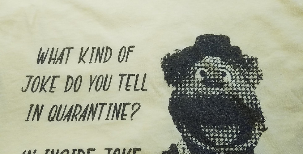 Quarantine Muppet Tshirt