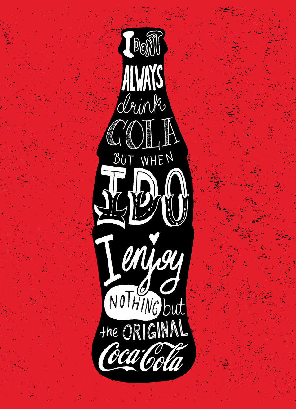 Nothing but the Original Coca Cola