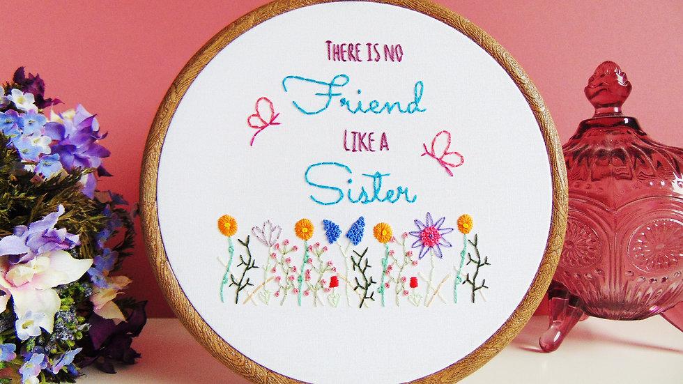 No Friend Like A Sister
