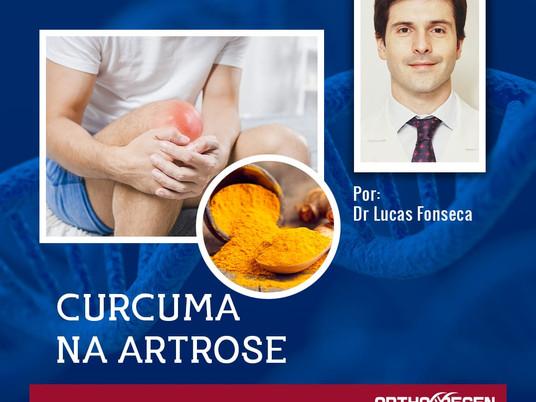 Curcuma na Artrose - PARTE II