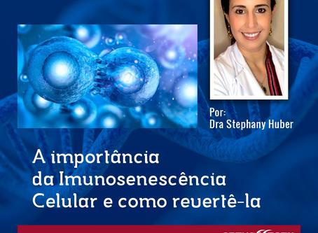 A importância da Imunosenescência Celular e como revertê-la - PARTE II