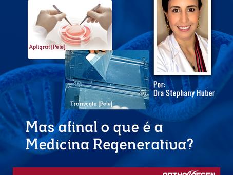 Mas afinal o que é a Medicina Regenerativa? - PARTE II