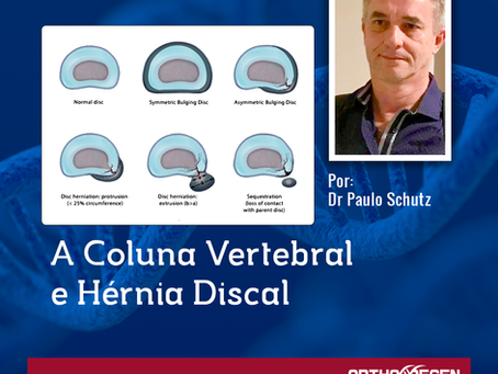 A Coluna Vertebral e Hérnia Discal - PARTE VI