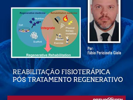 Reabilitação Fisioterápica pós tratamento Regenerativo - Parte II