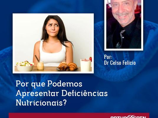 Por que Podemos Apresentar Deficiências Nutricionais??? - PARTE II