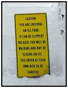 Warning Ice Sign