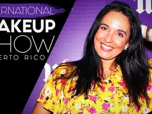 International Makeup Show 2018 - Puerto Rico!