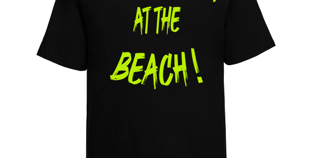 """T-shirt """"Life Is Better At The Beach!"""""""