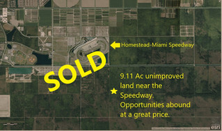 9.11AC AC BEAUTIFUL UNIMPROVED LAND NEAR HOMESTEAD-MIAMI SPEEDWAY, HOMESTEAD FL. GREAT PRICE! $40 00