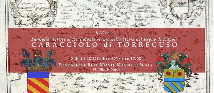 II Edizione Famiglie ascritte al Real Monte Manso nella Storia del Regno di Napoli  CARACCIOLO di TO
