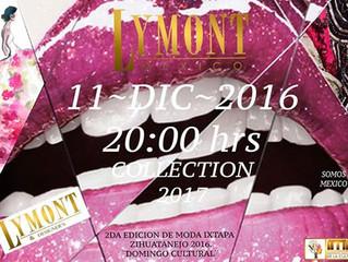 LYMONT, presentando la nueva colección 2017.