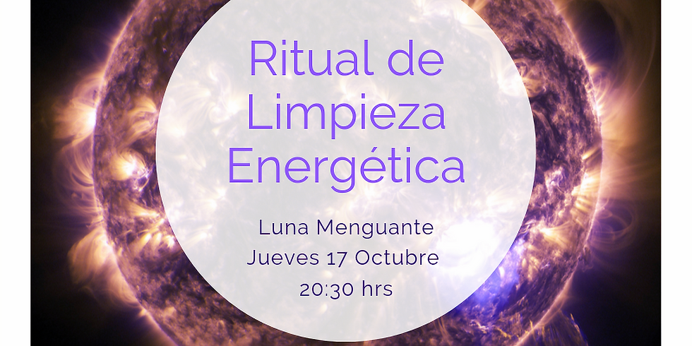 Ritual Limpieza Energética · Luna Menguante
