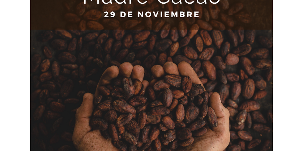 Ceremonia Madre Cacao