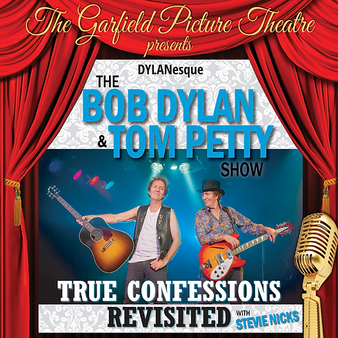 THE BOB DYLAN AND TOM PETTY SHOW – Saturday 20th April