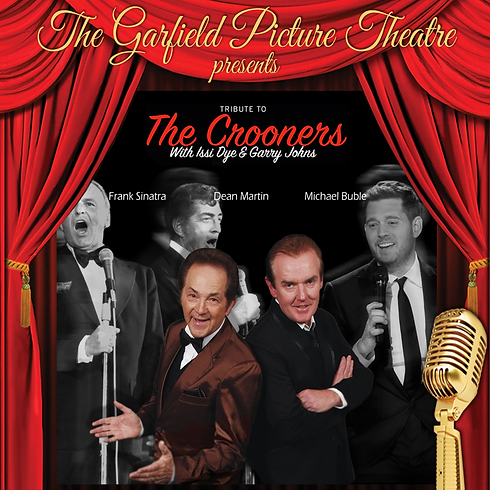 TRIBUTE TO THE CROONERS – Saturday 6th October