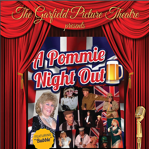Pommy Night Out. Supper & Show   $50