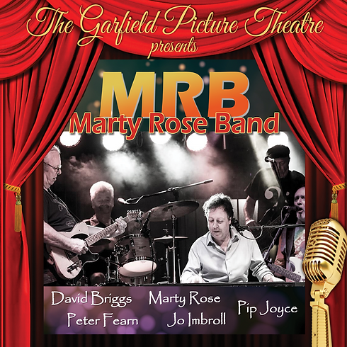 THE MARTY ROSE BAND – Friday 25th January