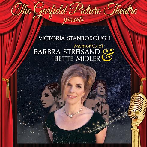 MEMORIES OF BARBRA STREISAND AND BETTE MIDLER – Saturday 25th May