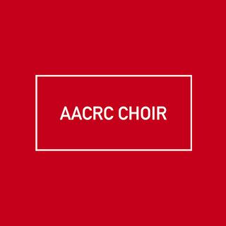 AACRC CHOIR