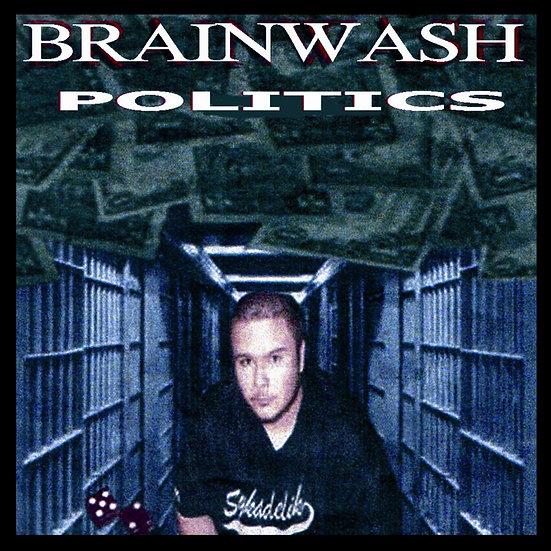 """Brainwash - """"Politics"""""""