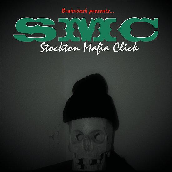 """S.M.C. - """"Stockton Mafia Click"""""""