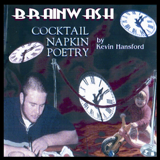 "Brainwash - ""Cocktail Napkin Poetry"""