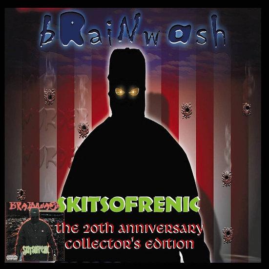 """Brainwash - """"Skitsofrenic"""" (20 Year Anniversary Collector's Edition)"""