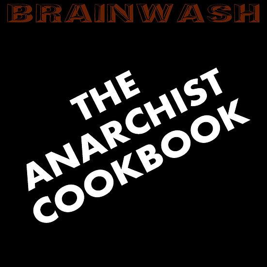 "Brainwash - ""The Anarchist Cookbook"" (H&C V2)"