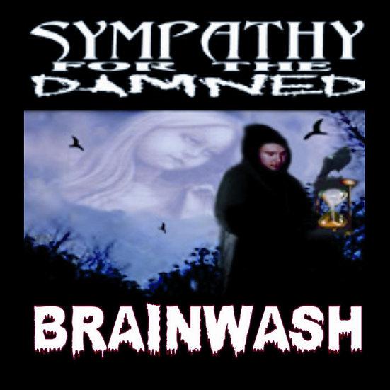 "Brainwash - ""Sympathy for the Damned"""