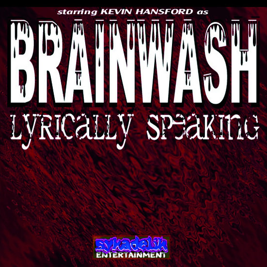 "Brainwash - ""Lyrically Speaking"""