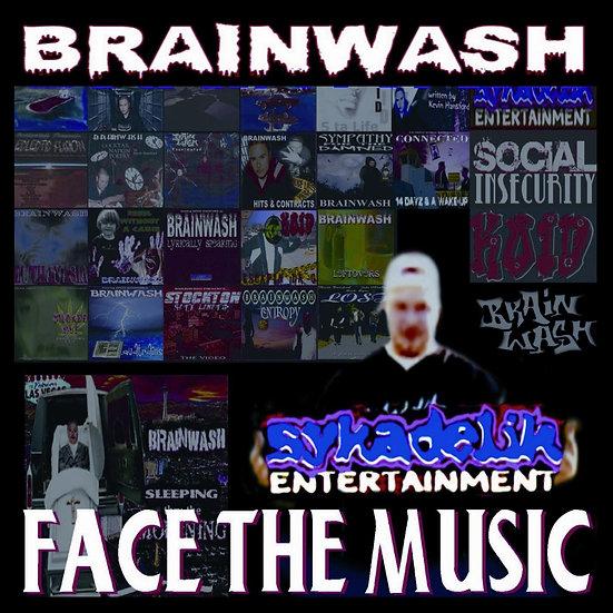 """Brainwash - """"Face the Music"""""""