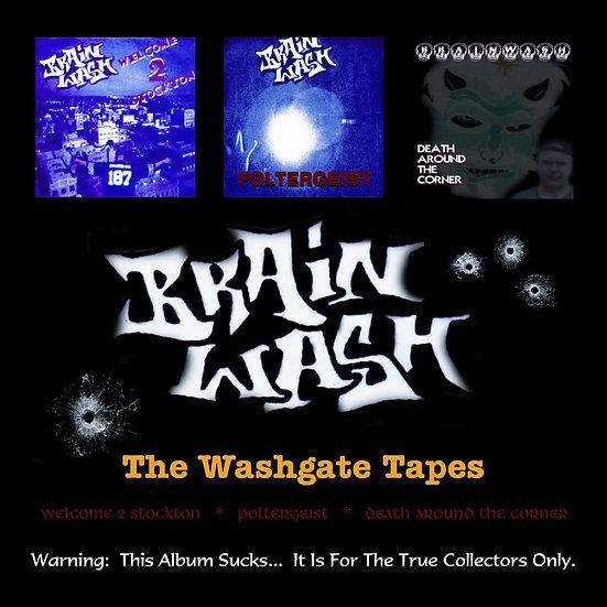 "Brainwash - ""The Washgate Tapes"""