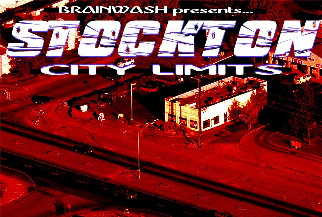 "Brainwash presents - the ""Stockton City Limits"" compilation"