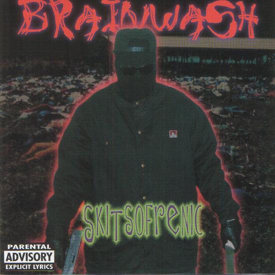 """Brainwash - """"Skitsofrenic"""""""