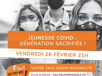 Jeunesse COVID : génération sacrifiée ! Le direct c'est ce soir vendredi 26 février à 21h
