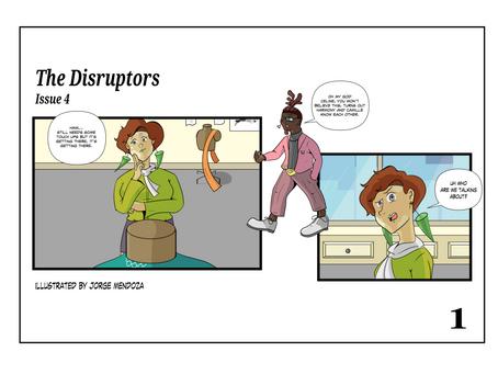 The Disruptors: Episode 4