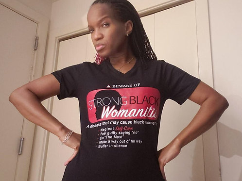 Strong Black Womanitis v-neck shirt (unisex)