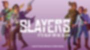 Slayers_Banner-Art_Layered_FNL gradient.