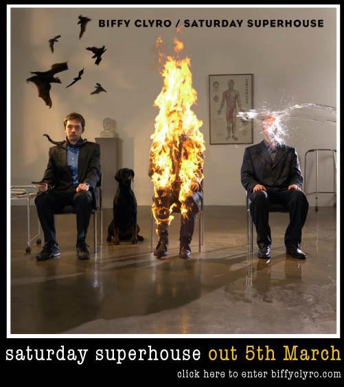 Biffy Clyro. Saturday Superhouse