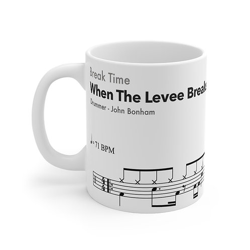 Famous Drum Samples #3 - When The Levee Breaks - high quality ceramic Mug 11oz