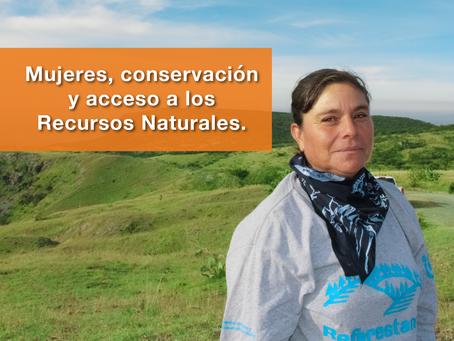 Mujeres, conservación y acceso a los Recursos Naturales.