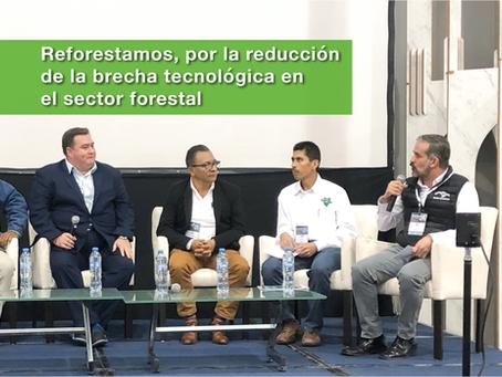 Reforestamos, por la reducción de la brecha tecnológica en el sector forestal