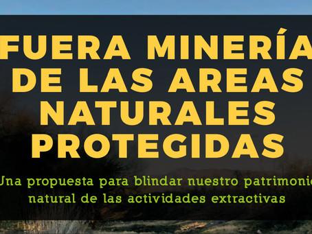 Queremos a las Áreas Naturales Protegidas libres de minería