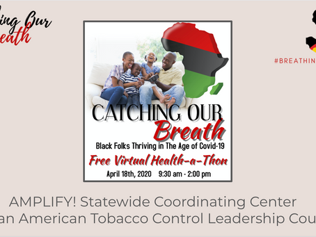 Catching Our Breath: Black Folks Thriving in The Age of COVID-19
