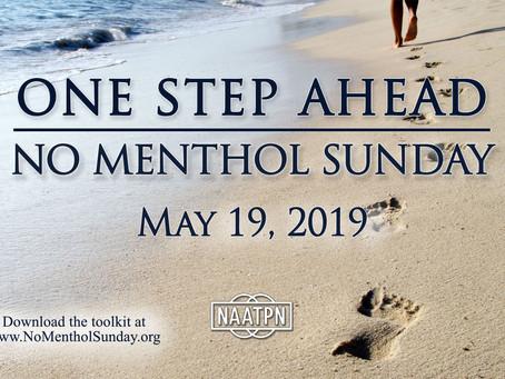 No Menthol Sunday-May 19th