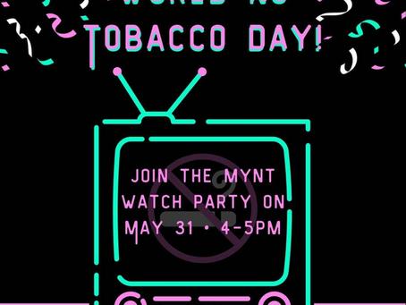 EVENT: MYNT World No Tobacco Sunday