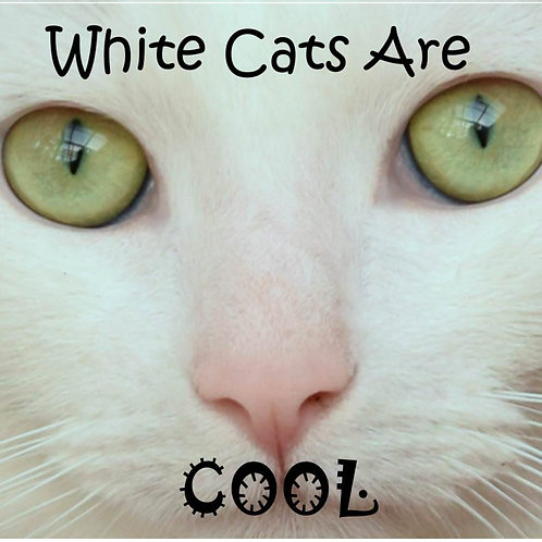 White Cats are Cool Magnet