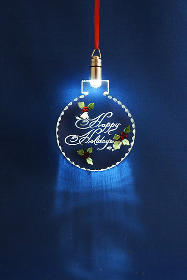 LIGHTED ORNAMENT -Happy Holidays with Holly hand carved