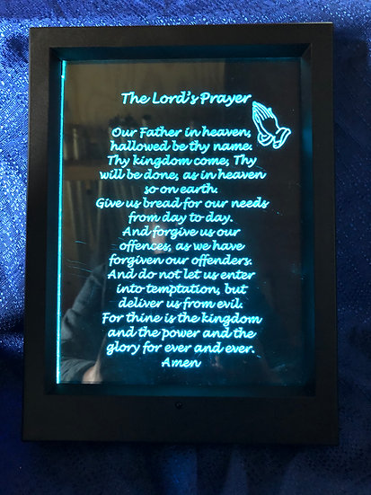 Lighted Frame (Lord's Prayer pictured) any saying you like