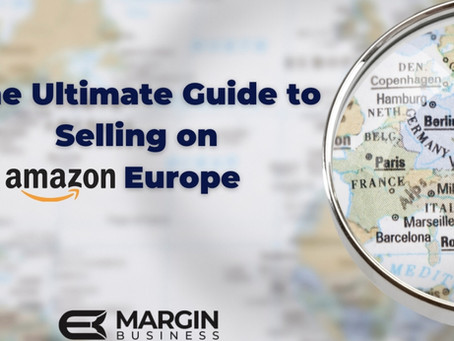 The Ultimate Guide to Selling on Amazon Europe